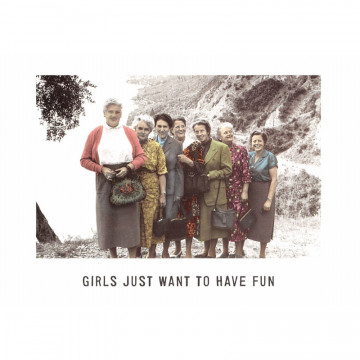 kaart girls just want to have fun